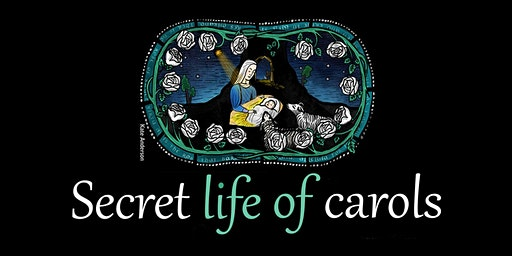 The Telling: Secret Life of Carols - candlelit uplifting & intimate carols