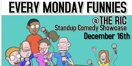 Every Monday Funnies @The RIC tickets