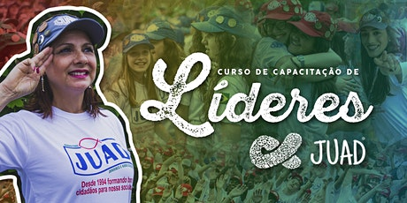 CCLJ - Curso de Capacitação de Líderes JUAD em Campo Alegre/SC ingressos