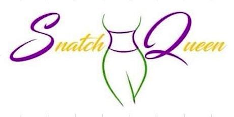Snatch Queen Detox Meetup Luncheon tickets