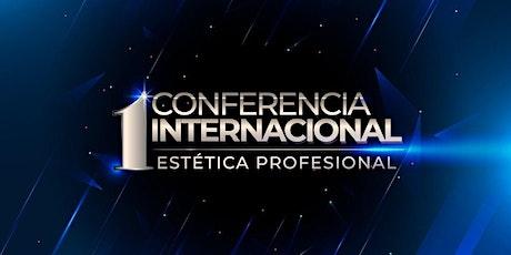 Conferencia Internacional Estética Profesional entradas