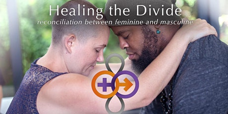 Healing the Divide: Reconciliation Between Feminine and Masculine - Denver tickets