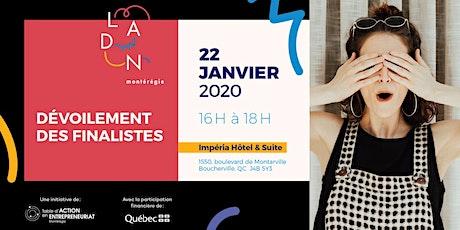 Dévoilement des finalistes «LADN Montérégie» édition 2020 tickets