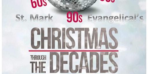 St. Mark's Christmas Through The Decades