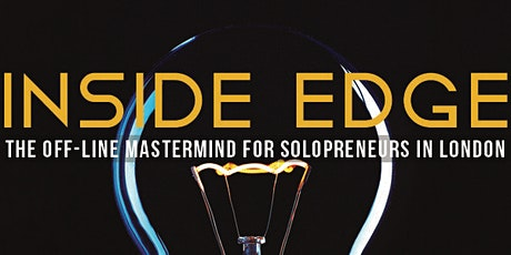 Inside Edge Mastermind for Solopreneurs in the early years of business tickets