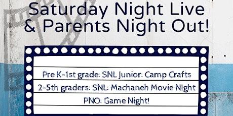 SNL, SNL Junior & Parents Night Out tickets
