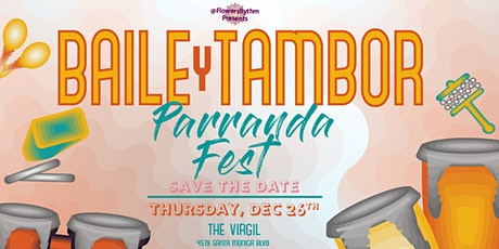 Baile y Tambor: PARRANDA Fest tickets