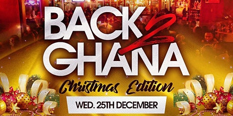 Back2Ghana X-Mas Special tickets