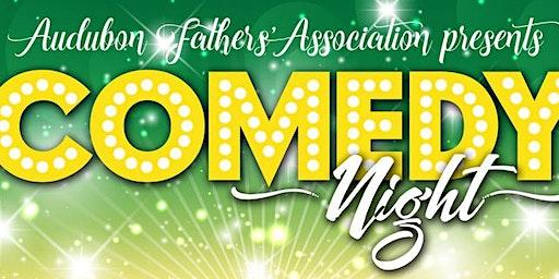 Audubon Fathers' Association Annual Comedy Night 2020