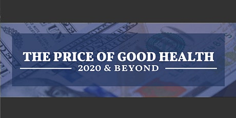 Price of Good Health: 2020 & Beyond tickets