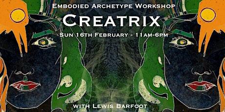 Embodied Archetype Workshop - CREATRIX tickets