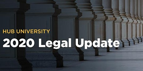[Los Angeles] HUB University: 2020 Legal Update tickets