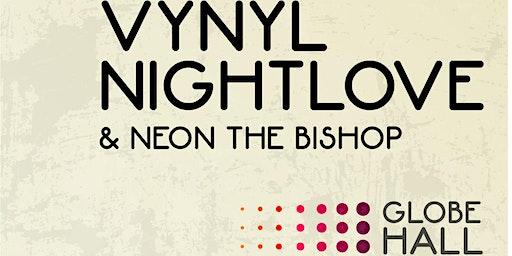 VYNYL + Nightlove