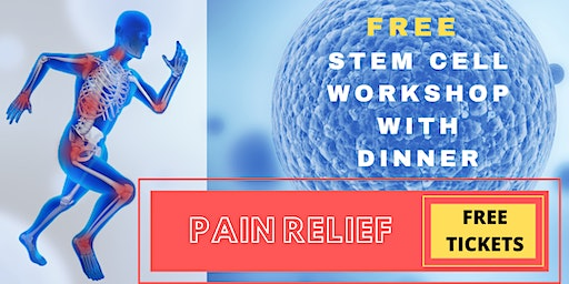 FREE Stem Cell Workshop  with Dinner