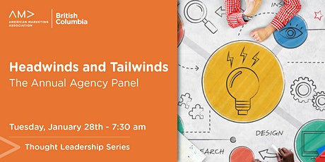 2020 Agency Panel: Headwinds and Tailwinds tickets