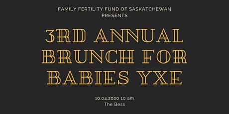 3rd Annual Brunch for Babies YXE tickets
