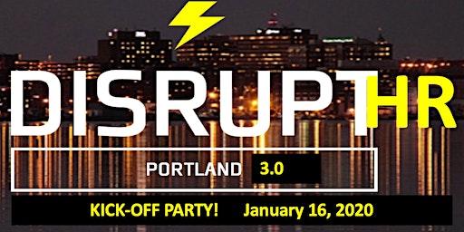 DisruptHR Portland 3.0 Kick-Off Party