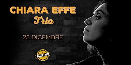 Chiara Effe Trio - Live at Jazzino biglietti