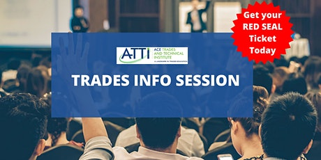 Join us for the Trades Info Session - How to get a Red Seal Ticket tickets