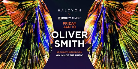 Oliver Smith X Dolby Atmos tickets