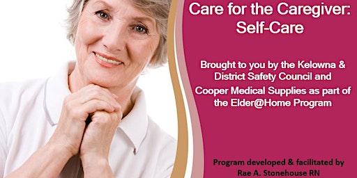 Care for the Caregiver: Self-Care