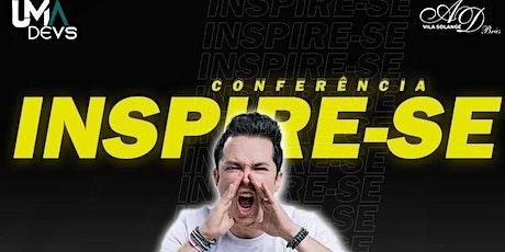 Conferência INSPIRE-SE - Pr. Lucinho Barreto ingressos
