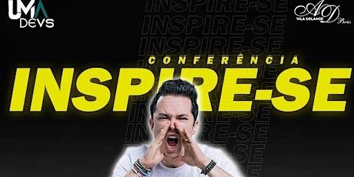 Conferência INSPIRE-SE - Pr. Lucinho Barreto