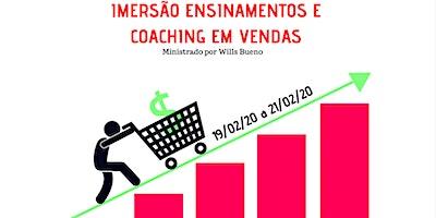 IMERSÃO ENSINAMENTOS E COACHING EM VENDAS COM WILLS BUENO