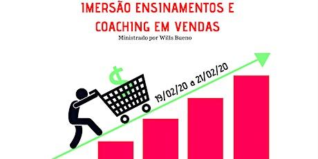 IMERSÃO ENSINAMENTOS E COACHING EM VENDAS COM WILLS BUENO ingressos