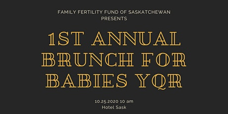 1st Annual Brunch for Babies YQR tickets