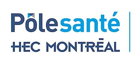 Séminaire Pôle santé HEC Montréal | « La perception des risques et la pré.. billets