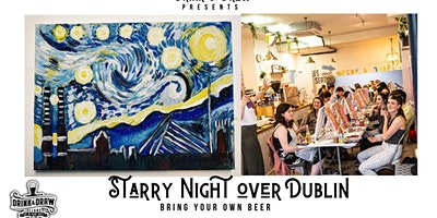 Starry Night Over Dublin ( Bring Your Own Beer)