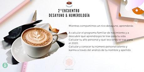 Encuentro de Desayuno & Numerología entradas