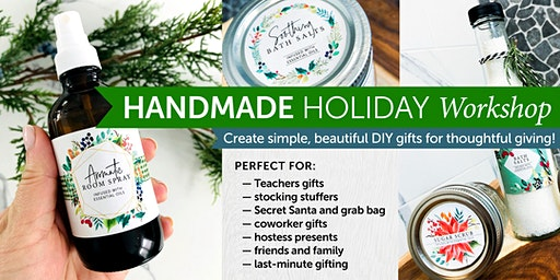 Handmade Holiday DIY Gift-Making Workshop