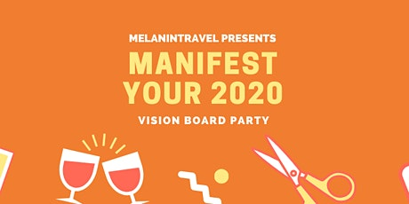 Manifest Your 2020: Vision Board Party tickets