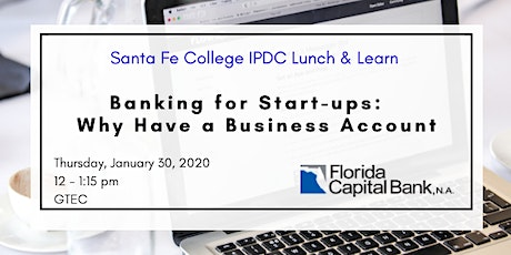 IPDC Lunch & Learn: Business Banking for Start-ups tickets