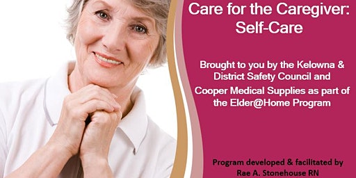 Care for the Caregiver: Self-Care