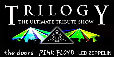 Trilogy - The Ultimate Tribute Show tickets