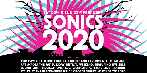 Sonics 2020 - Weekend Saver Ticket (22-23 Feb)