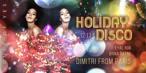 Holiday Disco with Dimitri From Paris