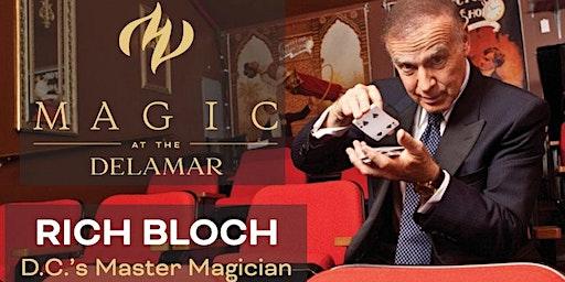 MAGIC at the DELAMAR: Rich Bloch- D.C.'s Master Magician