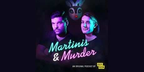 NBC Universal's Martinis & Murder Podcast tickets