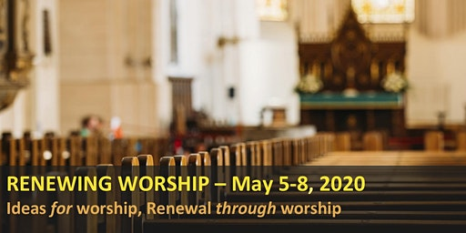 RENEWING WORSHIP: New ideas for worship – Renewal through worship
