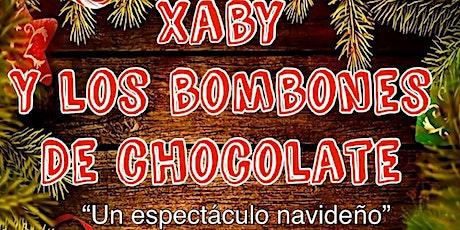XABY Y LOS BOMBONES DE CHOCOLATE entradas