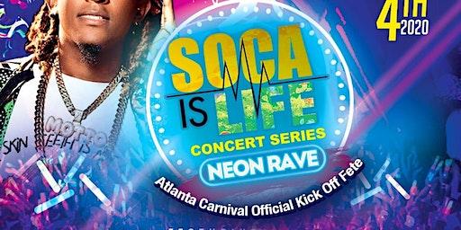 Soca Is Life - Neon Rave