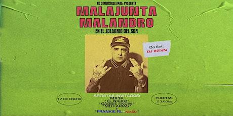 Malajunta Malandro en El Jolgorio Del Sur entradas