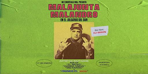 Malajunta Malandro en El Jolgorio Del Sur