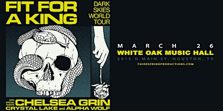 Fit For A King: Dark Skies Tour at White Oak Music Hall tickets
