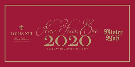 New Years Eve 2020 At Mister Wolf Presented By LOUIS XIII tickets