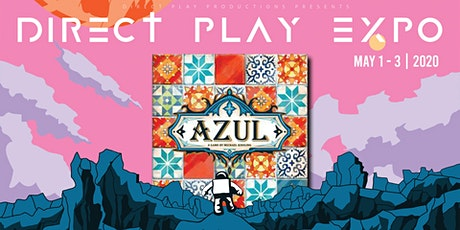 Azul Tournament @ Direct-Play Expo 2020 tickets